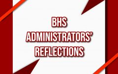BHS Administrators' Reflections
